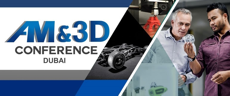 Banner of Additive Manufacturing and 3D Conference Dubai 2017