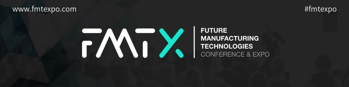 Header image for FMTX 2020 smart factory and advanced manufacturing event listing